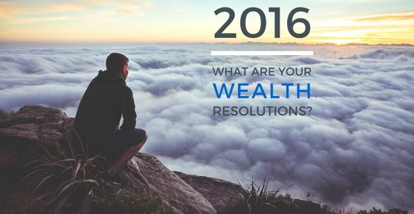 Top 5 new <br> year's resolutions for<br> your wealth in 2016